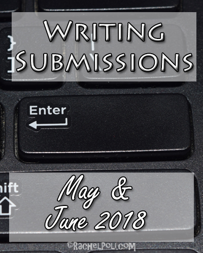 2018 May & June Writing Contests | Creative Writing | Writing Submissions | RachelPoli.com