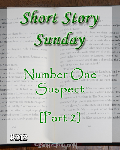 "Short Story: ""Number One Suspect"" (Part 2) 