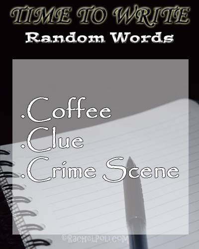 Creative Writing Prompt | Random Words | Flash Fiction | Short Story | RachelPoli.com
