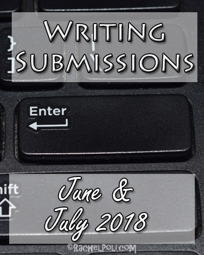 June & July 2018 Writing Contests | Writing Submissions | Creative Writing | Blogging | RachelPoli.com