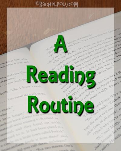 A Reading Routine | Reading | Books | Book Blogger | Blogging | RachelPoli.com