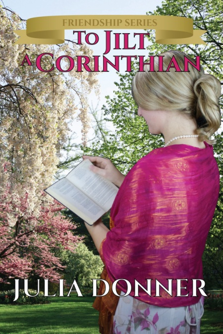 Book cover for To Jilt a Corinthian by Julian Donner shows young blonde woman reading book with her back turned,