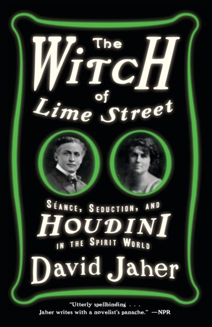 book cover for The Witch of Lime Street: Séance, Seduction, and Houdini in the Spirit World by David Jaher has cameo style photos of Harry Houdini and psychic Mina Crandon on black background